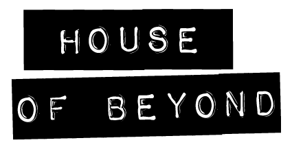 House of Beyond